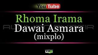 Video Karaoke Rhoma Irama - Dawai Asmara (mixplo) download MP3, 3GP, MP4, WEBM, AVI, FLV Mei 2018