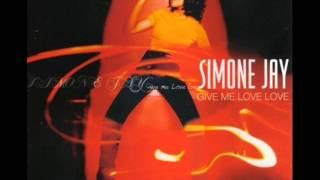 Simone Jay - Give Me Love Love (2000)