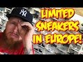 SEARCHING for LIMITED SNEAKERS in EUROPE!!!
