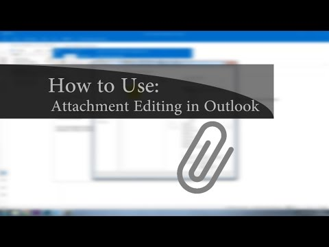 How to Use: Attachment Editing in Outlook