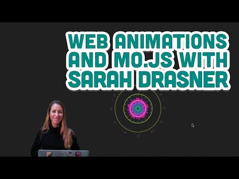 Guest Tutorial #2: Web Animations and Mo.js with Sarah Drasner