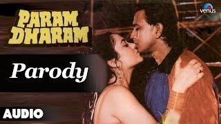 Param Dharam : Parody Full Audio Song | Mithun Chakraborthy, Mandakini |