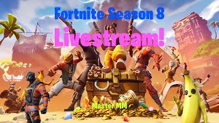 Fortnite Season 8 Battle Pass and Gameplay - !commands In The Chat!