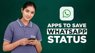 Best WhatsApp Status Saver Apps for Android screenshot 1