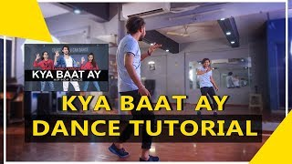 Kya Baat Ay Dance Tutorial | Step By Step | Vicky Patel Choreography | Beginner Hip Hop