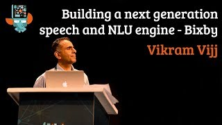 Building a next generation speech and NLU engine: in pursuit of multi-modal experience for Bixby