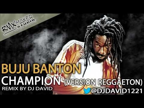 Buju Banton - Champion (Reggaeton Version)