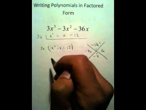 Moya Math Algebra 2 Writing Polynomials In Factored Form Youtube