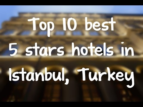 Top 10 best 5 stars hotels in Istanbul, Turkey sorted by Rating Guests