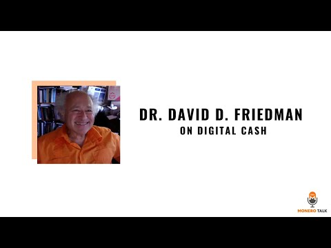 Dr. David D. Friedman on Digital Cash
