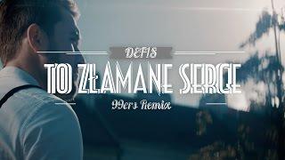 Defis - To złamane serce (99ers remix)