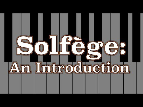 Solfège: An Introduction
