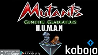 H.U.M.A.N : Mutants Genetic Gladiators *In Shop for Credits*