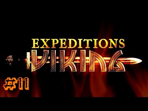 Let's Play Expeditions Viking - Part 11 - Secret Meetings in the Woods.