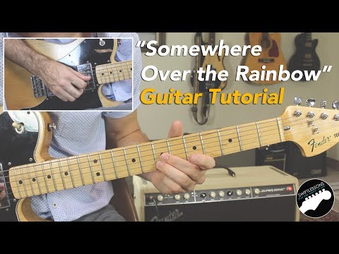 """Somewhere Over the Rainbow"" Guitar Lesson for Solo Performance"