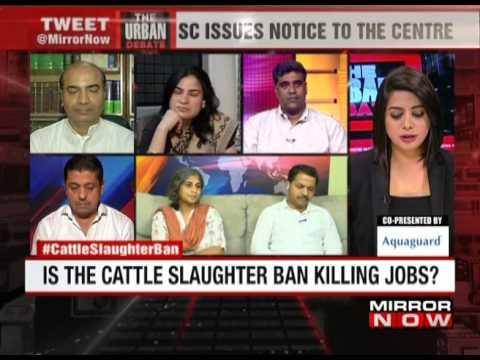Cattle Slaughter Ban Row – The Urban Debate (June 15)