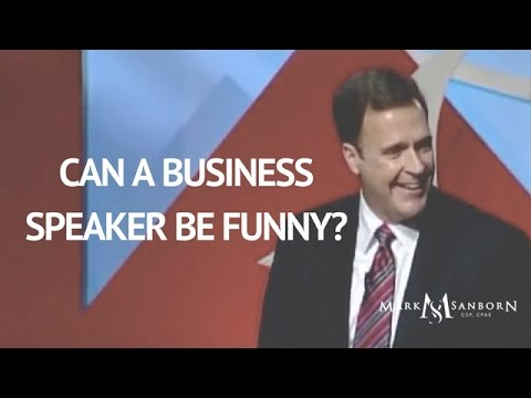 Can a Business Speaker be Funny? Watch This! | Mark Sanborn Leadership  Keynote Speaker