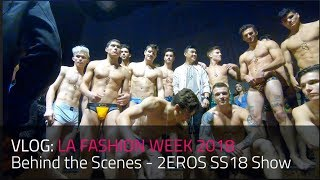 VLOG: BTS 2EROS LA FASHION WEEK 2018 Powered By Art Hear Fashion