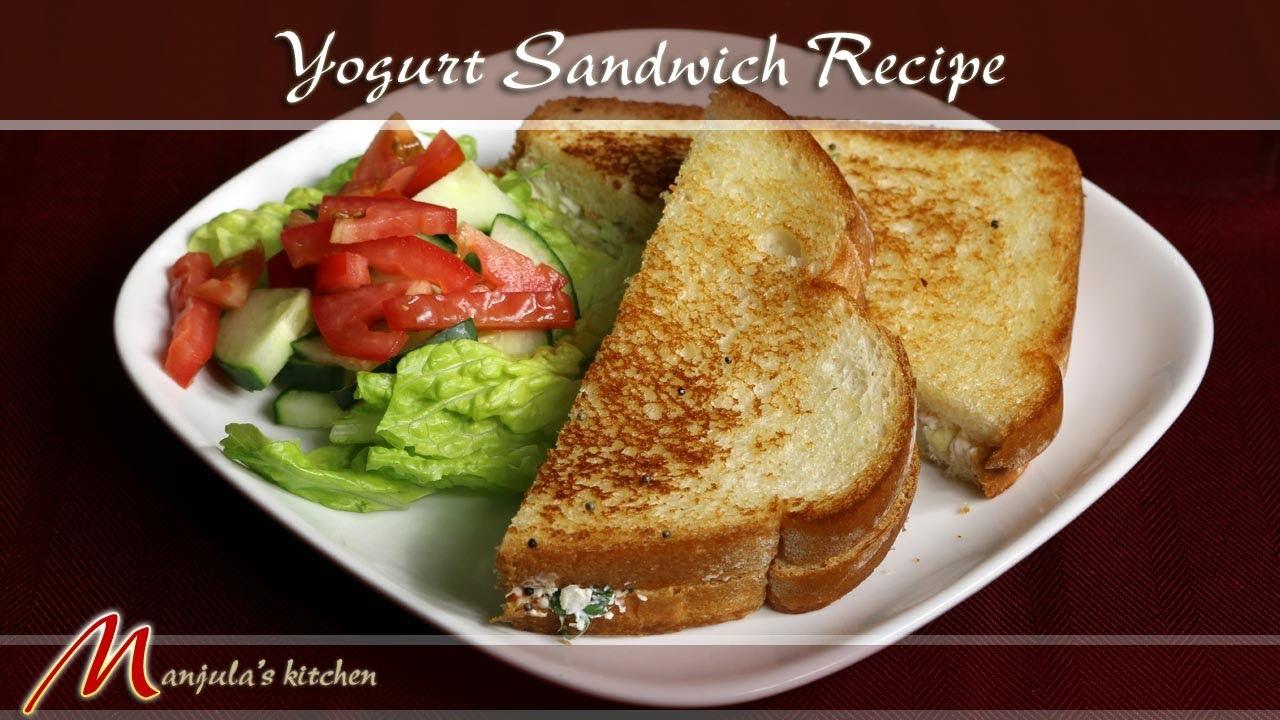Yogurt sandwich recipe by manjula youtube for V kitchen restaurant vegetarian food