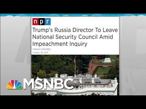 Top Trump Russian Official Quits Ahead Of Impeachment Testimony | Rachel Maddow | MSNBC