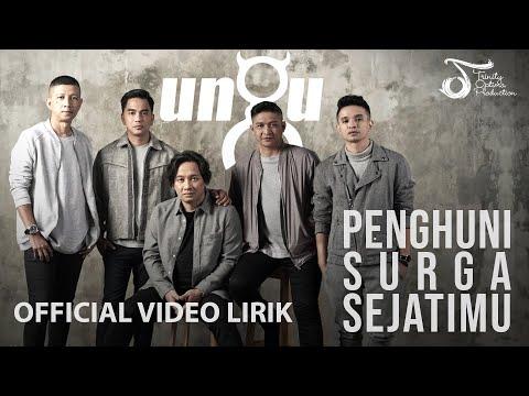 Ungu - Penghuni Surga Sejatimu (OST. Para Pencari Tuhan Jilid 12) | Official Video Lirik