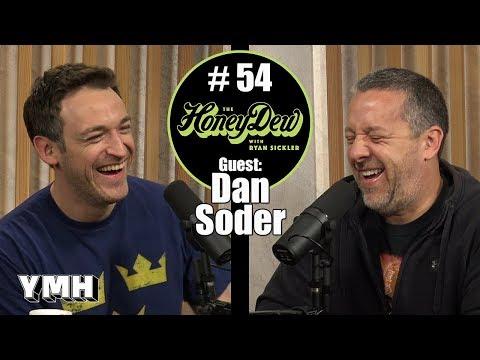 HoneyDew Podcast #54   Dan Soder