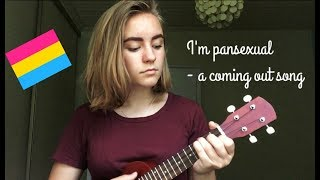 I'm pansexual - a coming out song || cover by Sini