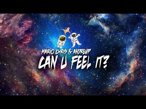 Mario Chris & AndrewP - Can U Feel It? (Short Mix)