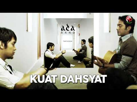 Ada Band - Kuat Dahsyat (Official Audio)