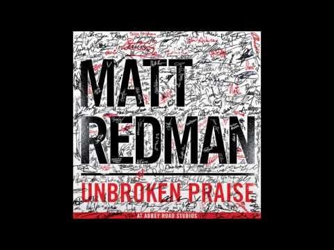 The Awesome God You Are - Matt Redman (Unbroken Praise)