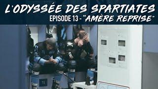 L'Odyssée des Spartiates - Episode 13 (Saison 1) - Amère reprise