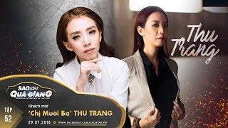 Thu Trang (Thập Tam Muội): Tôi tưởng anh Tiến Luật là gay - ổng nghĩ tôi les | SAOSTAR QUÁ GIANG 52