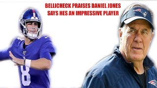 New York Giants- Bill Bellicheck says Quarterback Daniel Jones is an impressive player! My thoughts
