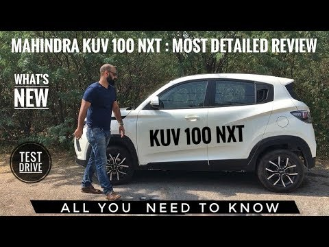 MAHINDRA KUV 100 NXT MOST DETAILED REVIEW, PRICE , TEST DRIVE