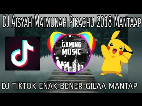 DJ AKIMILAKU AISYAH MAIMUNA POKEMON 2018 - GAMING MUSIC