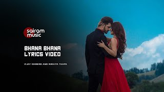Bhana Bhana (Rani) Official Lyrics Video