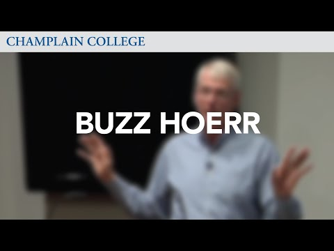 Buzz Hoerr: Speaking from Experience
