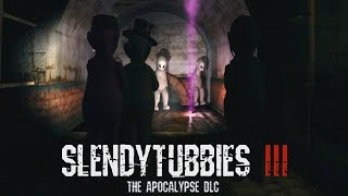 NOW WE FIGHT - SLENDYTUBBIES 3 APOCALYPSE DLC DEMO ( OFFICIAL RELEASE ) ALL 4 VARIANTS FOUND