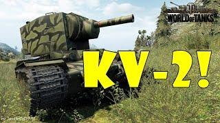 World of Tanks - Funny Moments | KV-2! (BECAUSE STALIN)