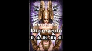 DIAMANDA THE STRIPPERIFIC HEROINE | Etherlords 2 Diamanda Campaign - Part 1
