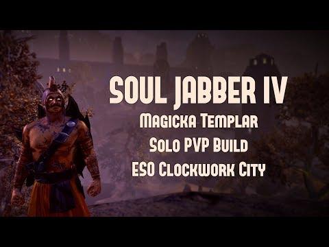 Soul Jabber IV | Magicka Templar PVP Build | ESO Clockwork City