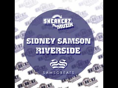 Sidney Samson- Riverside (Original mix) #1
