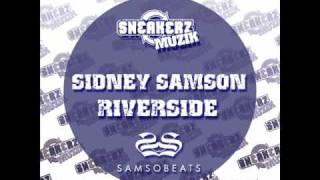 Sidney Samson- Riverside (Original mix)
