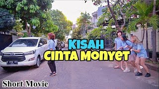 KISAH CINTA MONYET // Short Movie