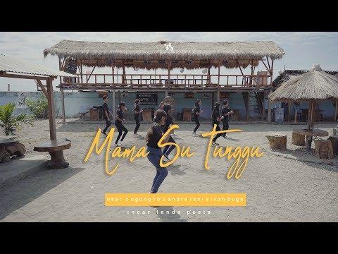 Mama Su Tunggu ( Near Ft No Name Crew _  Andre Rani _ Ivon Buga )