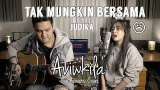 Gambar cover Tak Mungkin Bersama - Judika (Live Acoustic Cover)