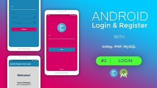 LOGIN - Android Login And Register | PART 2 | (Volley Library, PHP, MySQL)
