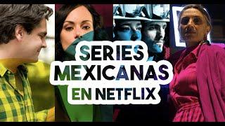 4 series mexicanas en Netflix