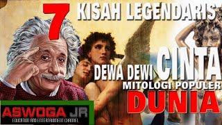 7 KISAH LEGENDARIS DEWA DEWI CINTA DAN ASMARA YANG POPULER DARI MITOLOGI DUNIA...