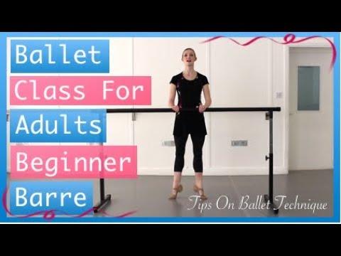 Adult Beginner Ballet Barre - Adult Ballet Class For Beginners | Tips On Ballet Technique